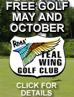 Free Golf in May and October at Teal Wing Golf Club