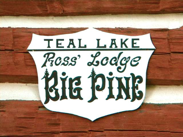 Big Pine cabin sign